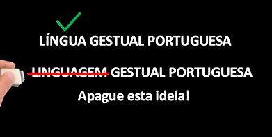LÍNGUA GESTUAL PORTUGUESA.png
