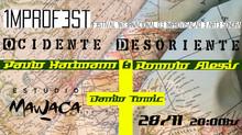 Ocidente Desoriente: Paulo Hartmann & Romulo Alexis + Danilo Tomic
