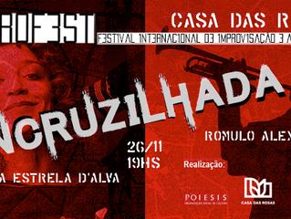Improfest Encruzilhada - 26/11 Roberta Estrela D'Alva e Romulo Alexis