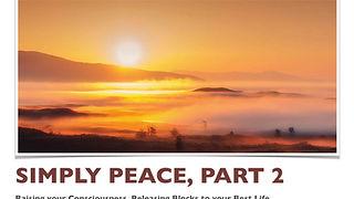 Simply Peace Webinar, Part 1