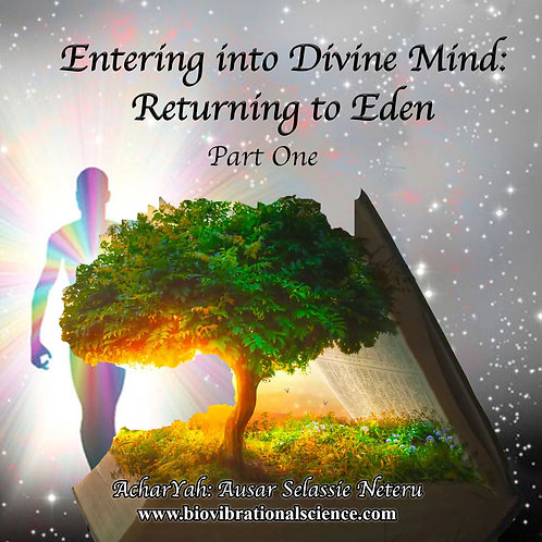 Entering into Divine Mind Part one