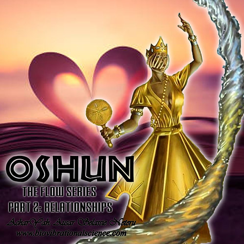 Oshun Flow Series Part Two: Relationships cont. MP3
