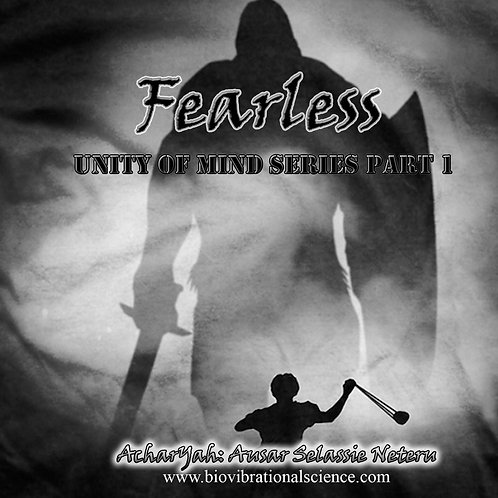 Fearless Unity of Mind Series Part 1 MP3