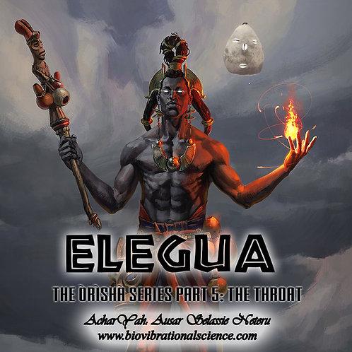 Elegua: Orisha Series Part 5 The Throat MP3