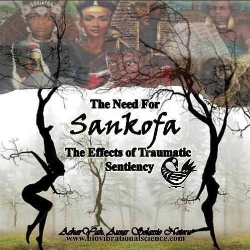 The Need for Sankofa MP3
