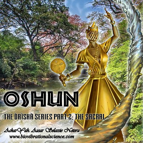Oshun: Orisha Series Part 2 MP3