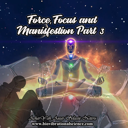 Force Focus and Manifestation Part 3 MP3