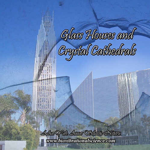 Glass Houses and Crystal Cathedrals MP3