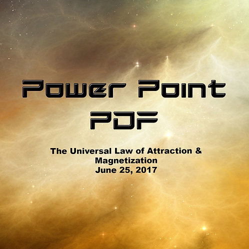 The Universal Law of Attraction and Magnetization Power Point