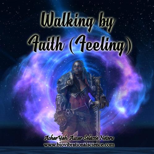 Walking by Faith (Feeling) Jnana MP3