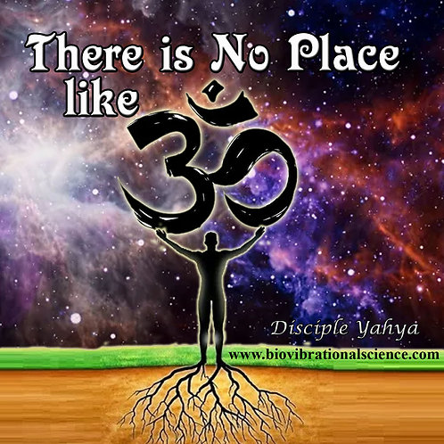 There is No Place Like OM-Dis. Yahya