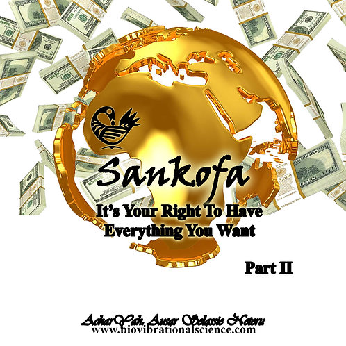 Sankofa Part II