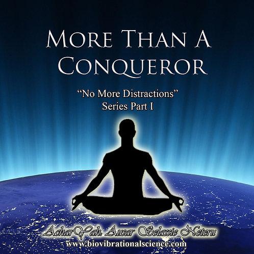 More than a Conqueror 2/18/18