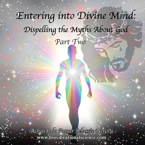 Entering into Divine Mind Part Two MP3