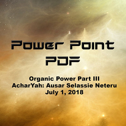 Organic Power Part III