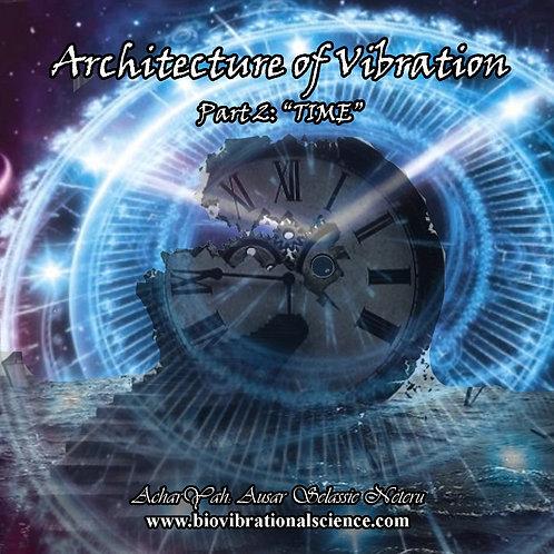 Architecture of Vibration Part 2: Time MP3