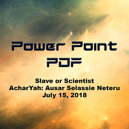 Slave or Scientist Power Point PDF