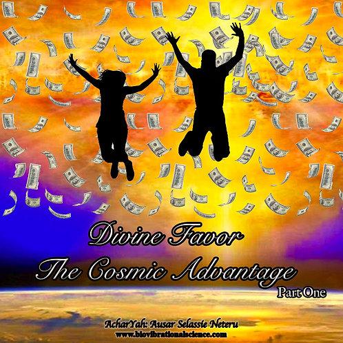 Divine Favor Part One: Cosmic Advantage MP3