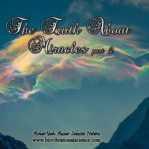 The Truth About Miracles Part 2 MP3