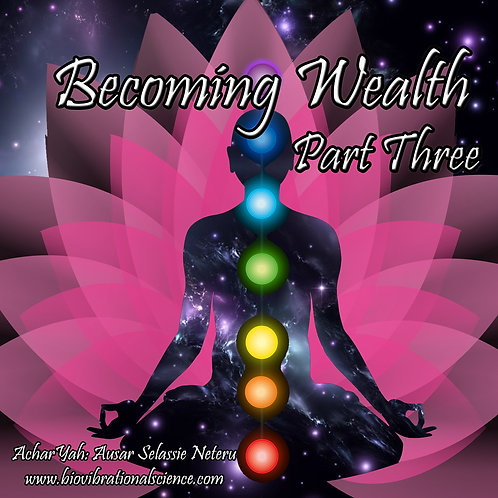 Becoming Wealth Part 3 MP3