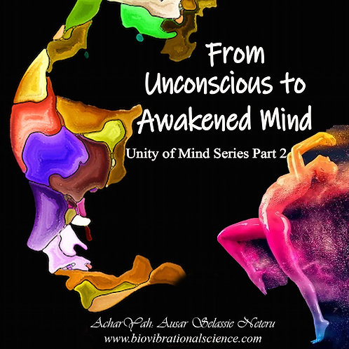 From Unconscious to Awakened Mind Part 3 MP3
