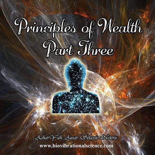 Principles of Wealth Part Three
