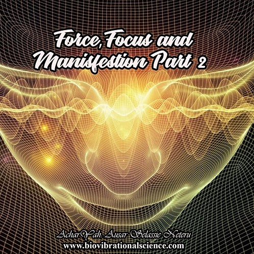 Force, Focus, Manifestation Part 2 MP3