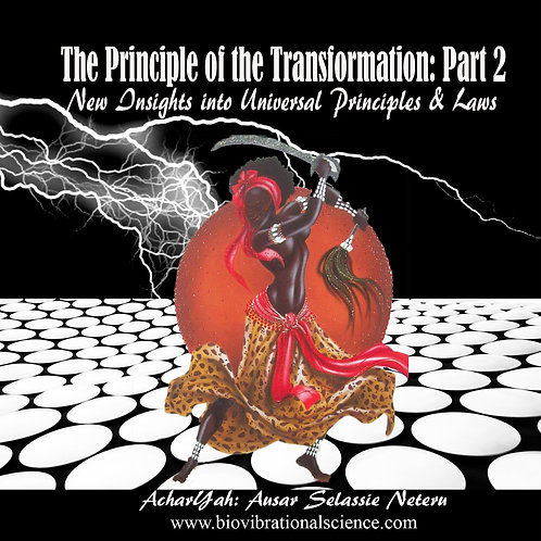 The Principle of Transformation