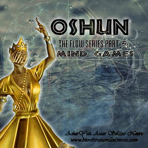 Oshun Flow Series Part 3: Mind Games MP3