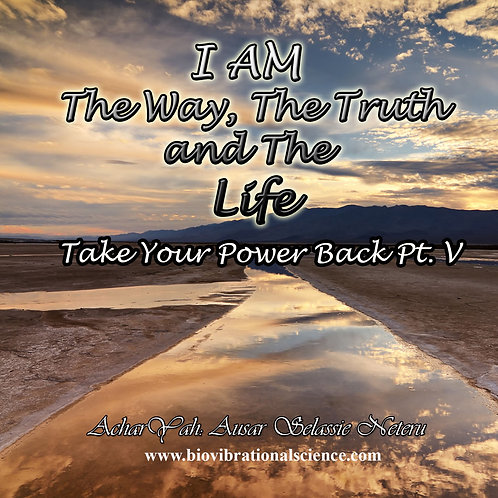 I AM The Way, The Truth and the Life TYPB Part 5