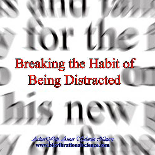 Breaking the Habit of Being Distracted MP3