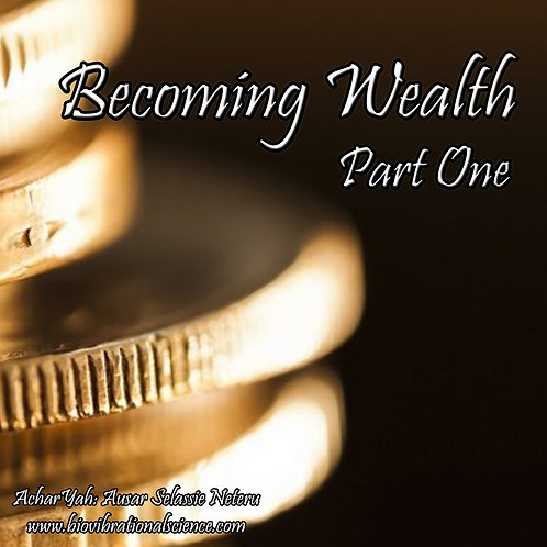 Becoming Wealth Part One MP3