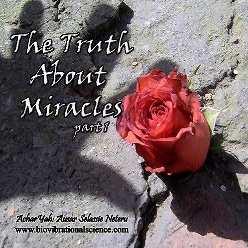The Truth About Miracles Part One MP3