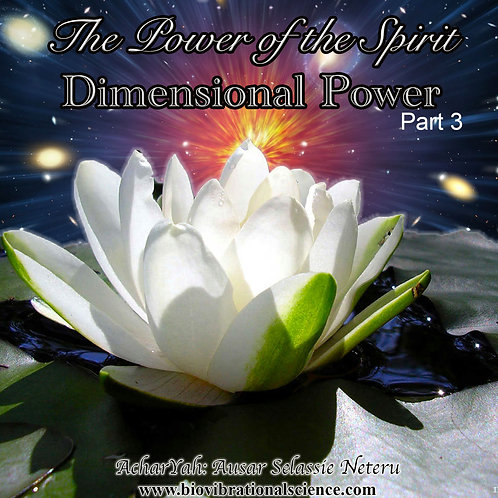 The Power of the Spirit Part 3: Dimensional Power MP3