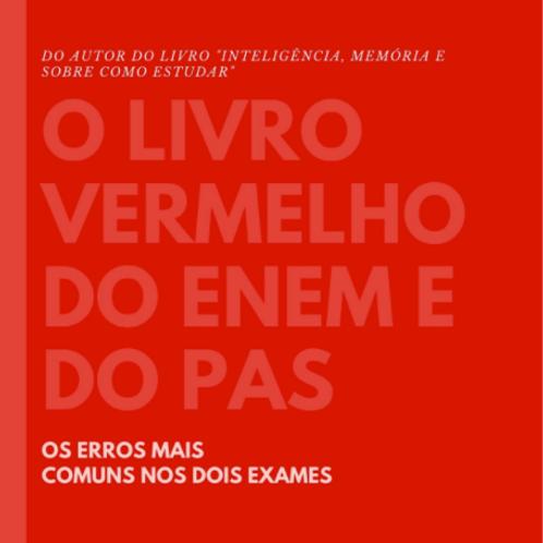 O livro vermelho do PAS e do ENEM