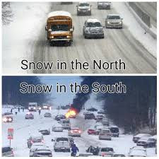 Snow in the North vs. Snow in the South