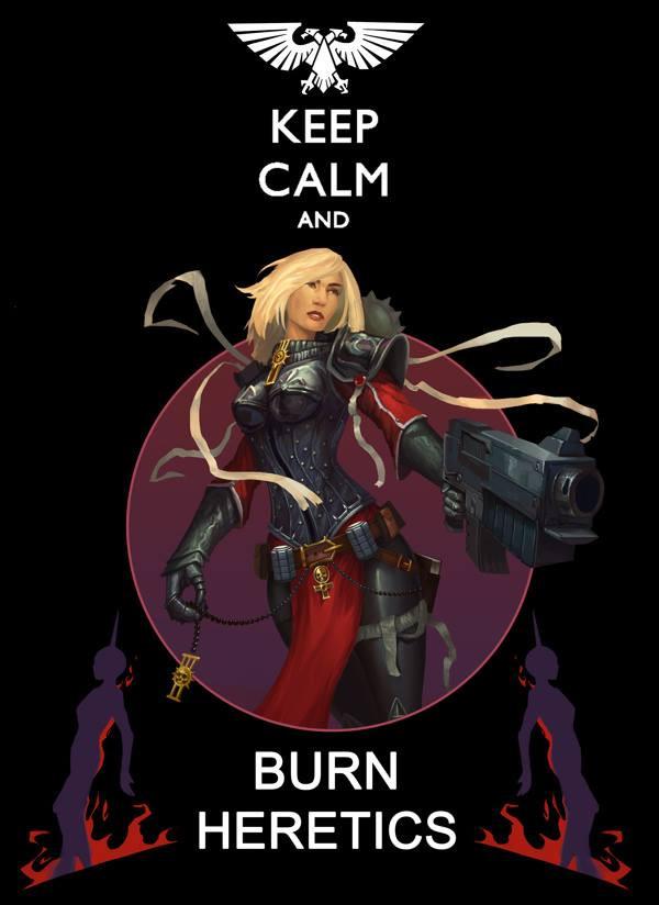 Keep Calm and Burn Heretics