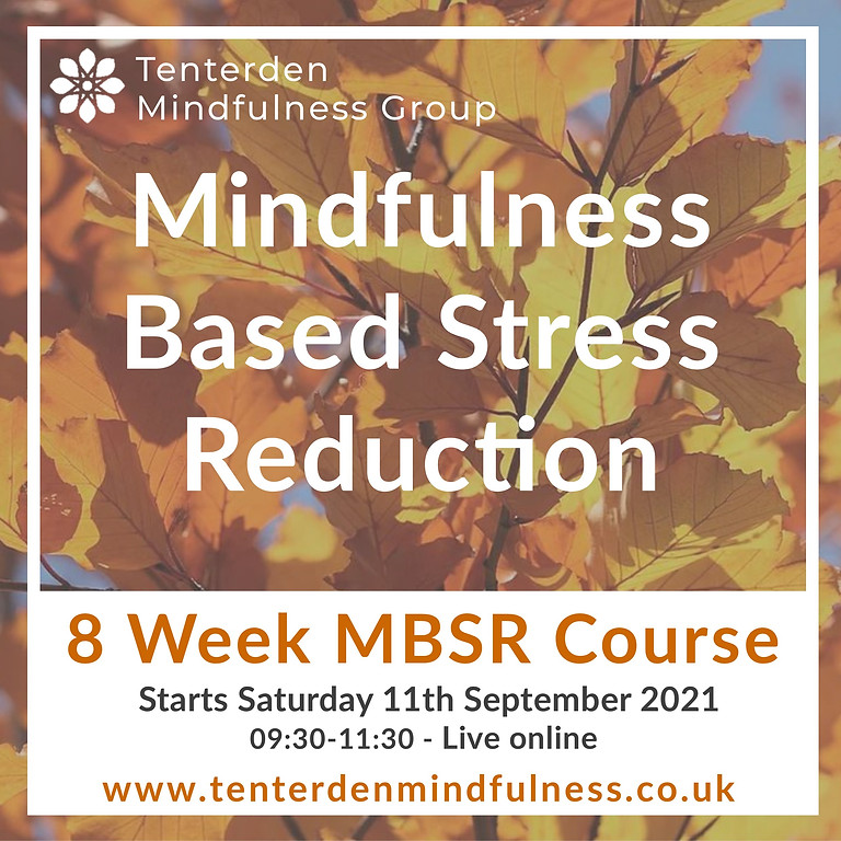 Mindfulness Based Stress Reduction Course September 2021