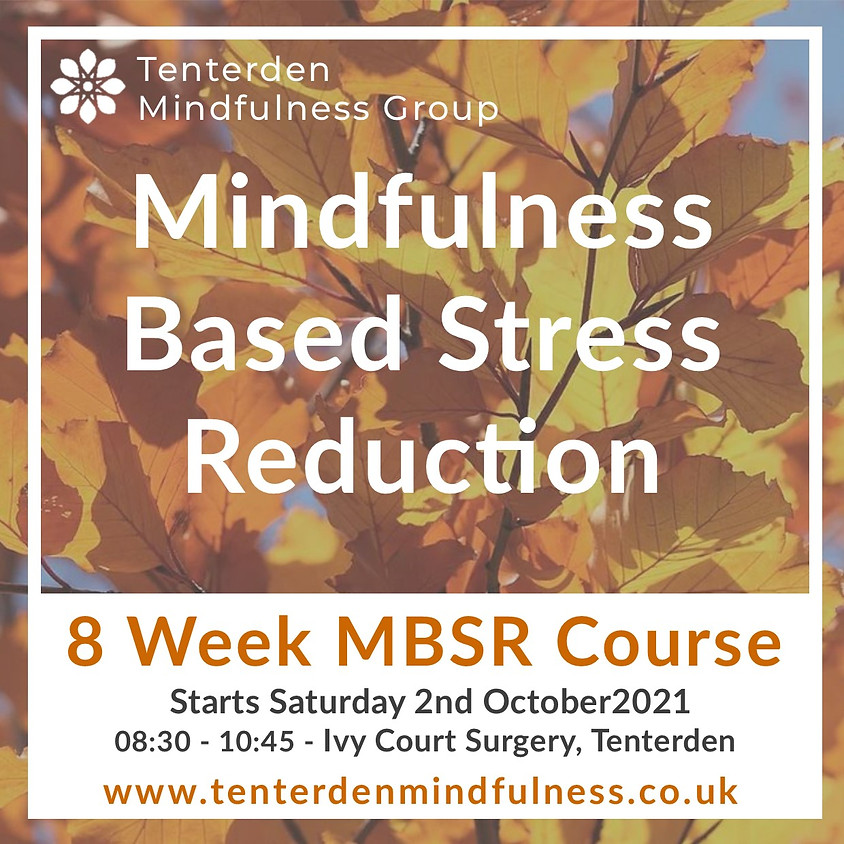 Mindfulness Based Stress Reduction Course October 2021
