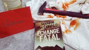 Echange fatal - Siobhán MacDonald