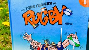 Les Fous Furieux du Rugby - Tome 1 : Les Fous Furieux du Rugby - Gürcan Gürsel