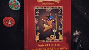 Naïs et Totoche au pays des Pharaons - Isabel Lavarec