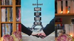 Paris est tout petit - Maïté Bernard
