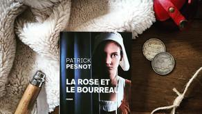 La rose et le bourreau - Patrick Pesnot
