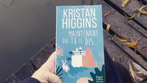Maintenant que tu le dis… - Kristan Higgins