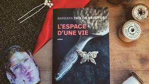 L'espace d'une vie - Barbara Taylor Bradford
