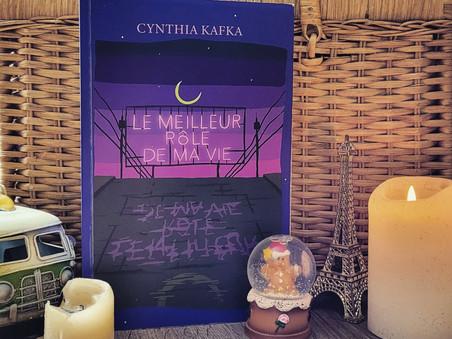 Le meilleur rôle de ma vie - Cynthia Kafka