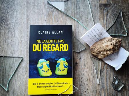 Ne la quitte pas du regard - Claire Allan