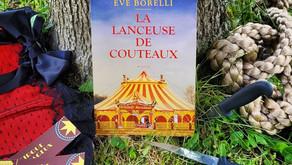 La lanceuse de couteaux - Eve Borelli