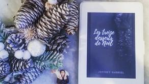 Les treize desserts de Noël - Joffrey Gabriel